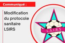 Communiqué : modification du protocole sanitaire LSIRS