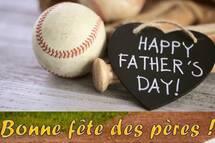 Bonne Fête des Pères. Happy Father's day