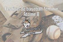Une 1re édition du festival de baseball féminin Atome B à Louiseville!