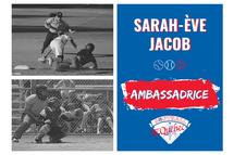Sarah-Ève Jacob, ambassadrice de Softball Québec