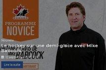 Le hockey sur une demi-glace avec Mike Babcock