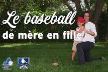 Le baseball de mère en fille