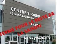 FERMETURE CENTRE LÉONARD-GRONDIN - MESURE COVID