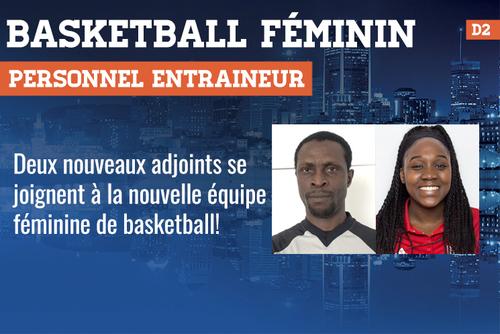 Deux nouveaux adjoints se joignent à la nouvelle équipe féminine de basketball!