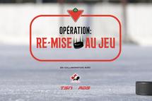 OPÉRATION : RE-MISE AU JEU
