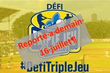 Report du Défi Triple Jeu régional