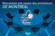 Rencontres pré-saison des entraîneurs de Montréal
