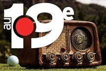Ne manquez pas la toute première émission d'Au 19e radio sur les ondes du 91.9 Sports