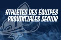 Nos athlètes des équipes provinciales féminines