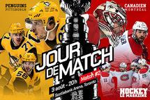 Jour de match   Le Canadien tentera de pousser les Penguins dans les câbles