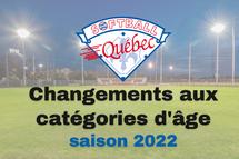 AGA spéciale - adoption des changements aux catégories d'âge au softball mineur