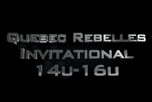 Quebec Rebelles Invitational 2019