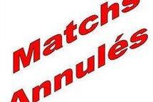 Matchs annulés