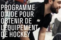 Programme d'aide pour obtenir de l'équipement de hockey