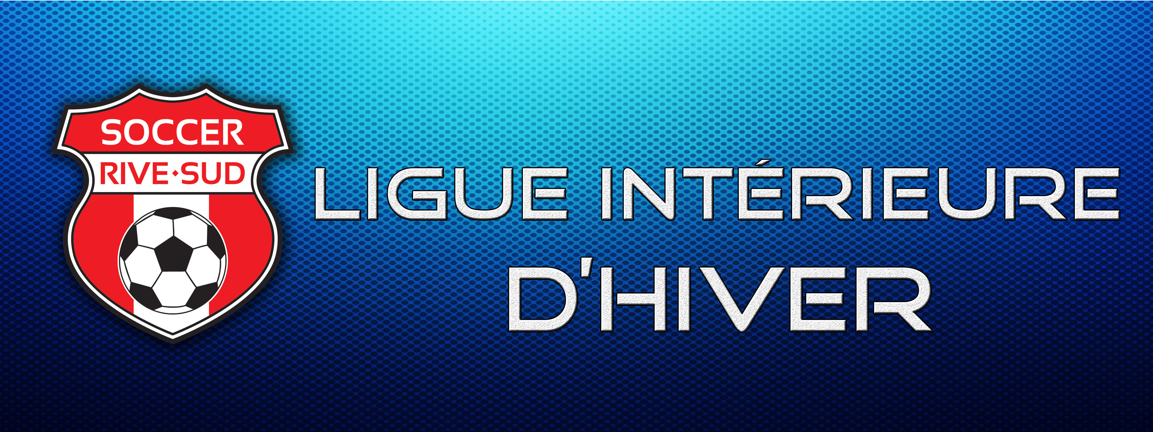 Ligue int rieure d 39 hiver association r gionale de soccer for Design d interieur rive sud