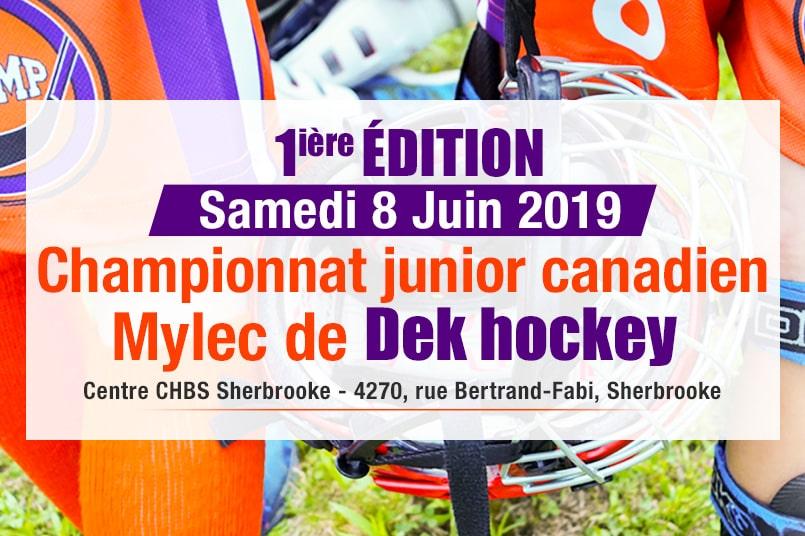 Tournoi championnat junior canadien Mylec de Dek hockey présenté le 8 juin 2019