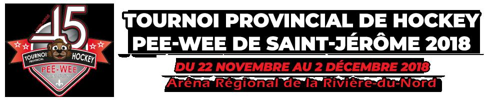 Tournoi Provincial Hockey Pee-Wee Saint-Jérôme