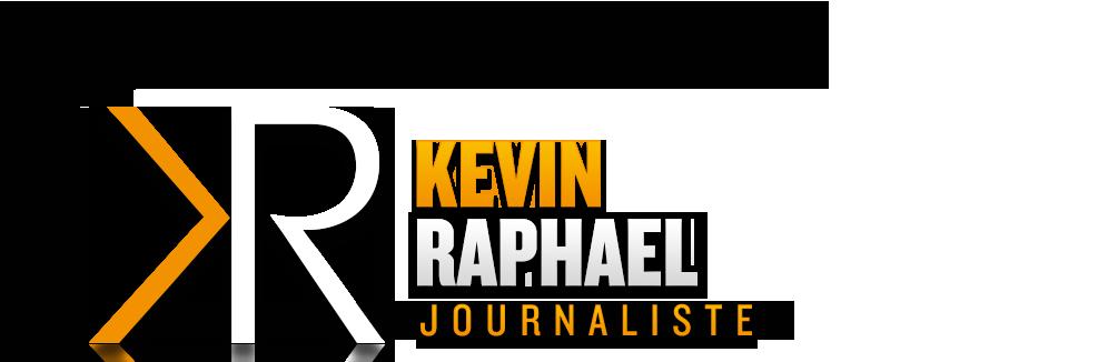 Kevin Raphael - Journaliste