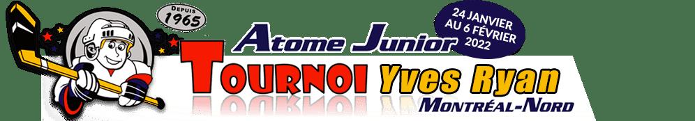 Tournoi Atome / Junior Yves Ryan Montréal-Nord
