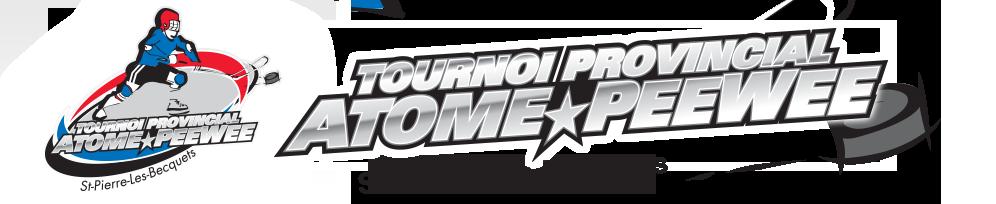 Tournoi Provincial Atome - PeeWee St-Pierre-les-Becquets