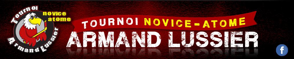 Tournoi Novice-Atome Armand Lussier
